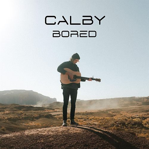 Bored by Calby