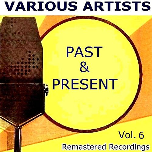 Past and Present Vol. 6 by Various Artists