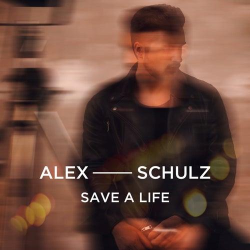 Save A Life by Alex Schulz