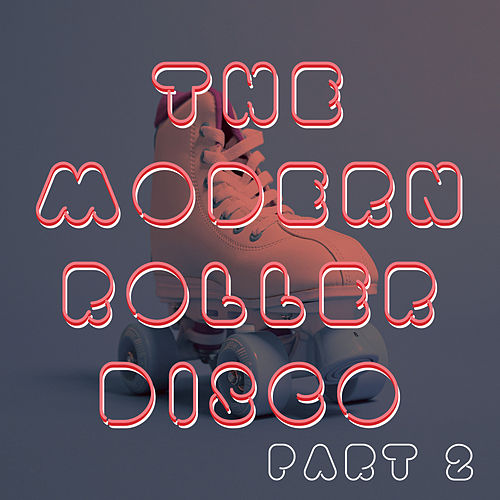 The Modern Roller Disco (Vol.2) de Sympton X Collective