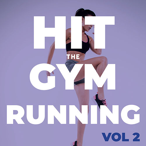 Hit The Gym Running (Vol.2) de Sympton X Collective