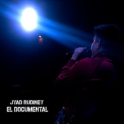 El Documental de Jyad Rudiney
