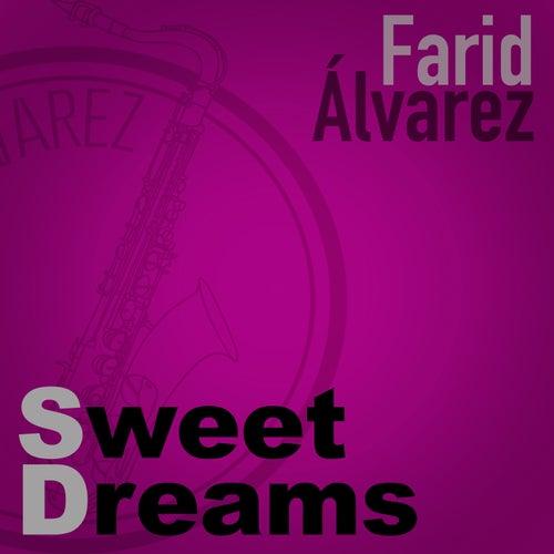 Sweet Dreams de Farid Álvarez