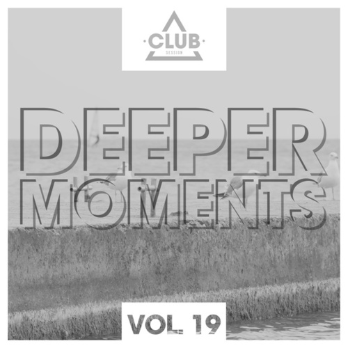Deeper Moments, Vol. 19 by Various Artists