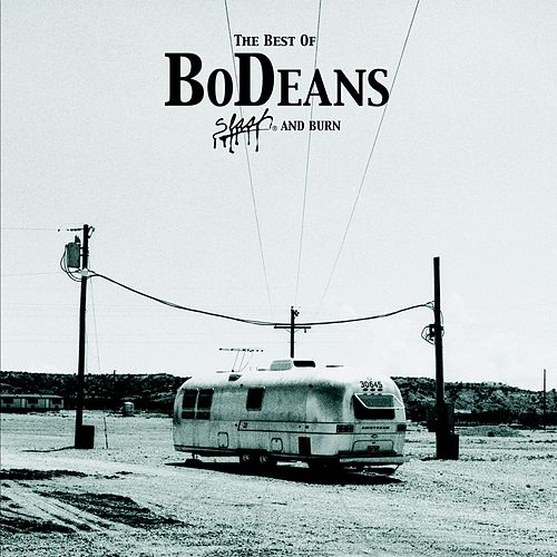 The Best of BoDeans - Slash and Burn de BoDeans
