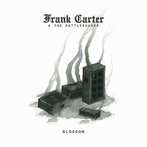 Blossom (Deluxe) by Frank Carter & The Rattlesnakes