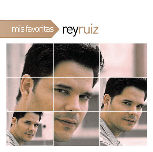 Mis Favoritas de Rey Ruiz