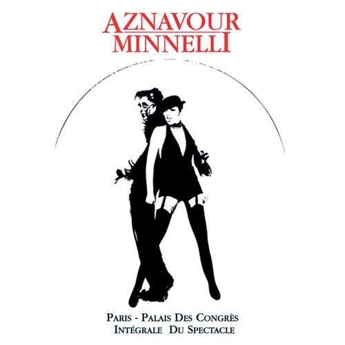 Charles Aznavour & Liza Minnelli : Palais Des Congrès by Charles Aznavour