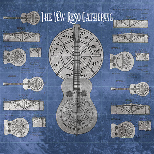 The New Reso Gathering by Pinecastle Records