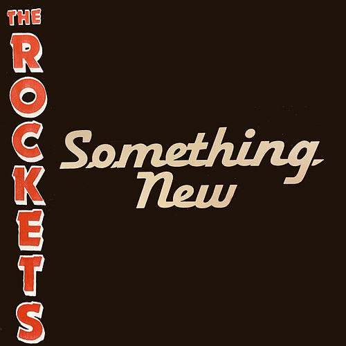 Something New de The Rockets