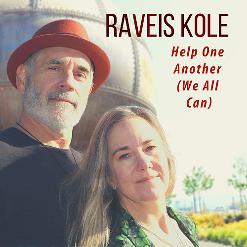 Help One Another (We All Can) von Raveis Kole