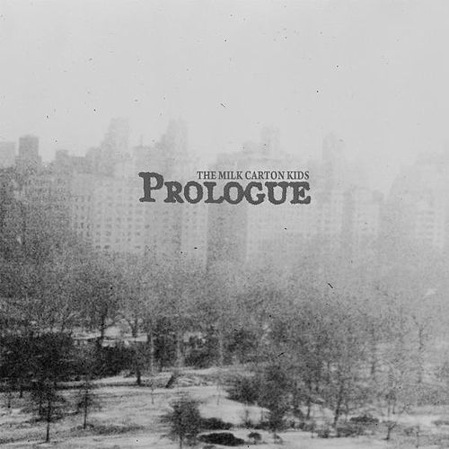 Prologue de The Milk Carton Kids