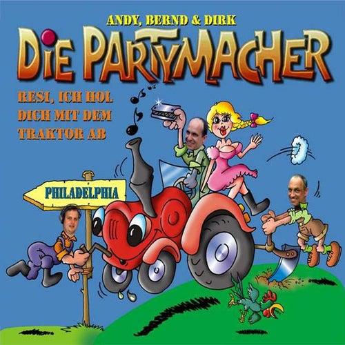 Resi, ich hol Dich mit dem Traktor ab (Resi, i hol Di mit mei'm Traktor ab) von Die Partymacher