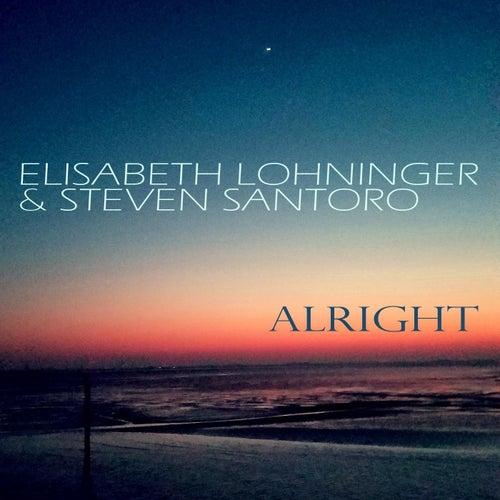 Alright (feat. Steven Santoro) by Elisabeth Lohninger