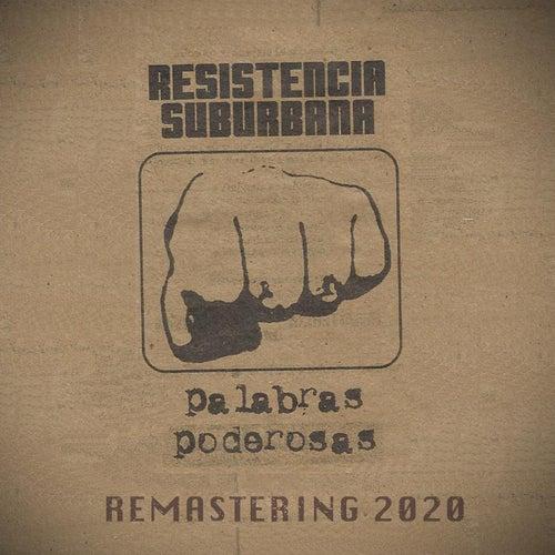 Palabras Poderosas (Remastered) by Resistencia Suburbana