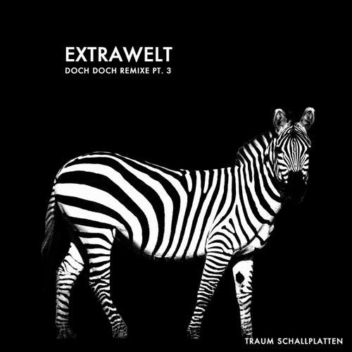 Doch Doch Remixe, Pt. 3 de Extrawelt