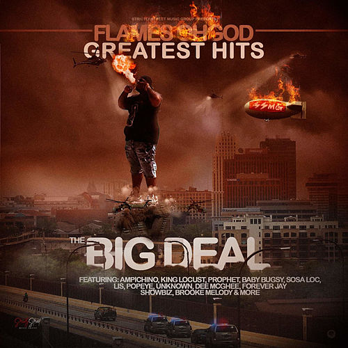 The Big Deal Greatest Hits by Flames Oh God