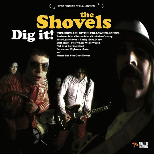 Dig It! by The Shovels