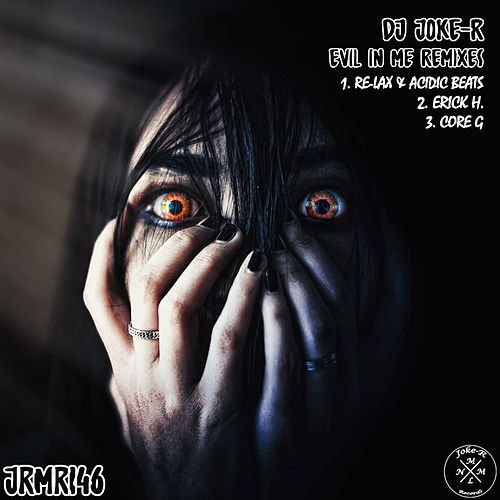 Evil In Me Remixes de Dj Joker