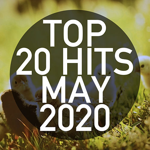 Top 20 Hits May 2020 (Instrumental) by Piano Dreamers