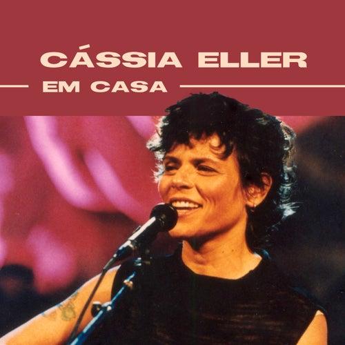 Cássia Eller Em Casa by Cássia Eller