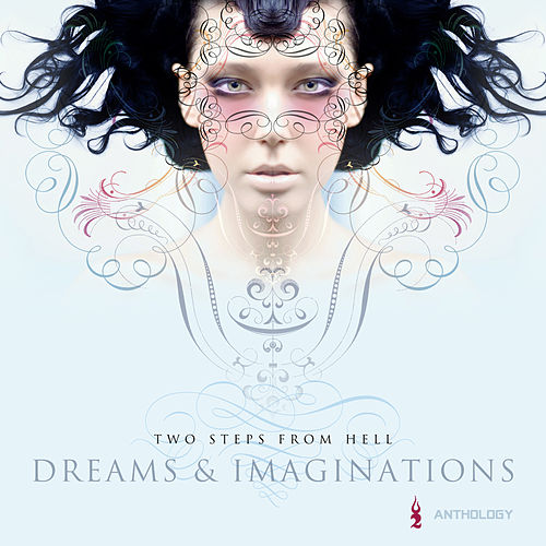 Dreams & Imaginations Anthology von Two Steps from Hell
