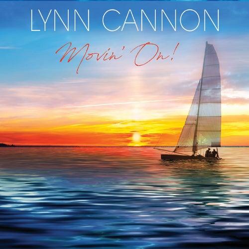 Movin' On! de Lynn Cannon
