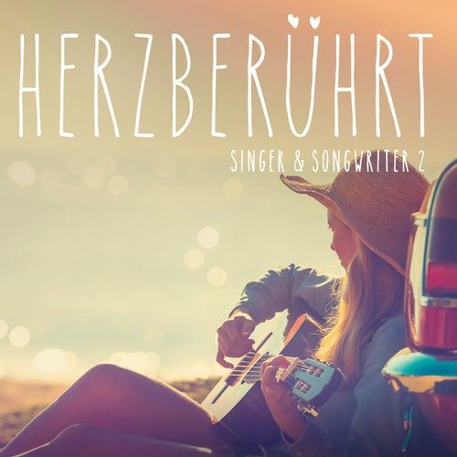 Herzberührt - Singer & Songwriter 2 von Various Artists