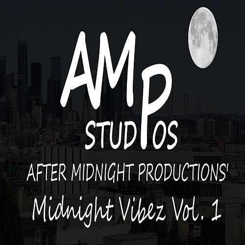 After Midnight Productions' Midnight Vibez, Vol. 1 by After Midnight Productions