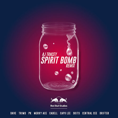 Spirit Bomb (Remix) by AJ Tracey