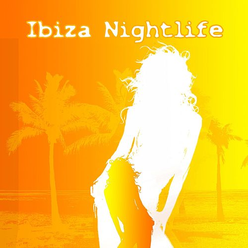 Ibiza Nightlife fra Various Artists