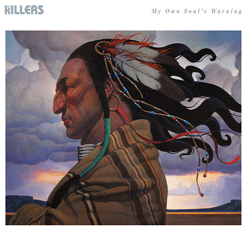 My Own Soul's Warning by The Killers