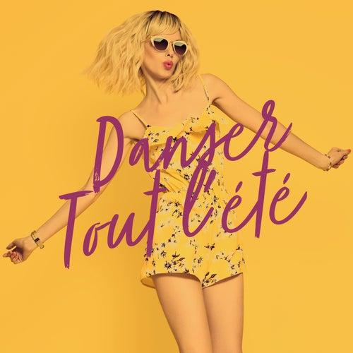 Danser tout l'été by Various Artists