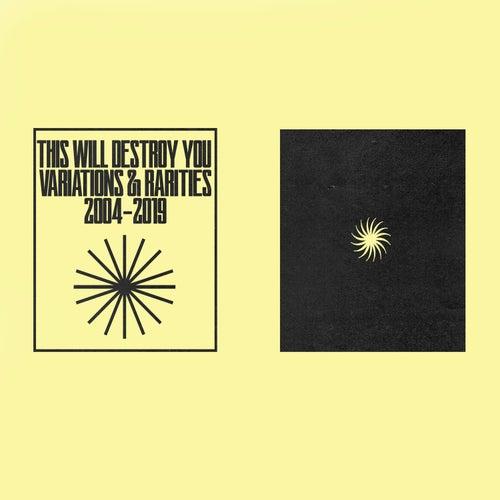Variations & Rarities: 2004-2019, Vol. I de This Will Destroy You