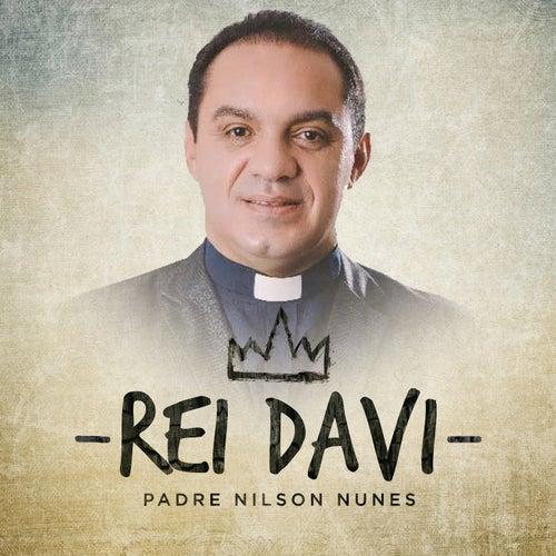 Rei Davi de Padre Nilson Nunes