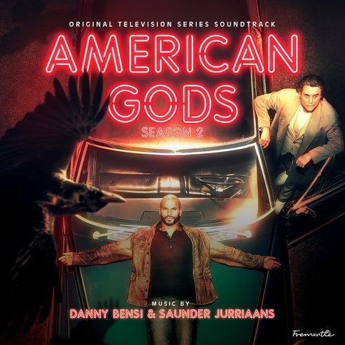 American Gods: Season 2 (Original Series Soundtrack) de Danny Bensi