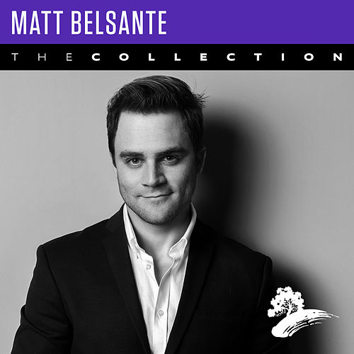 Matt Belsante: The Collection de Matt Belsante