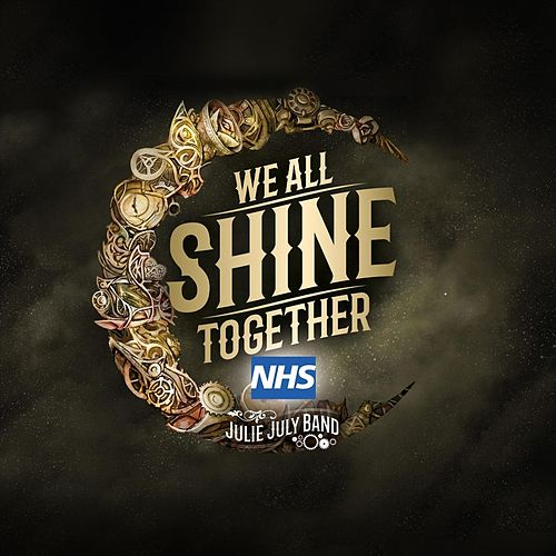 We All Shine Together by Julie July Band