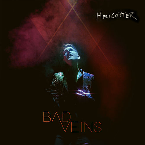 Helicopter by Bad Veins
