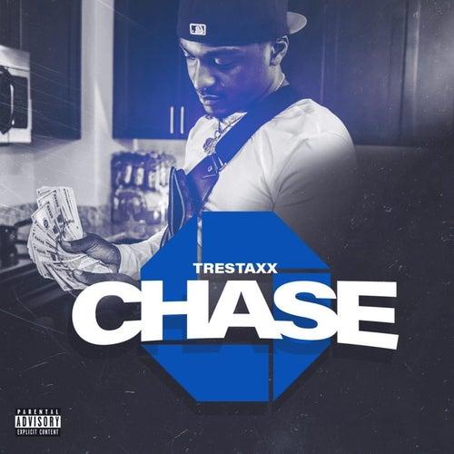 Chase von Tre Staxx