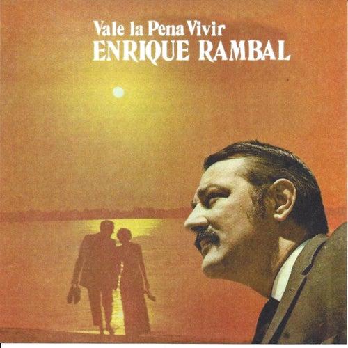 Vale la Pena Vivir von Enrique Rambal