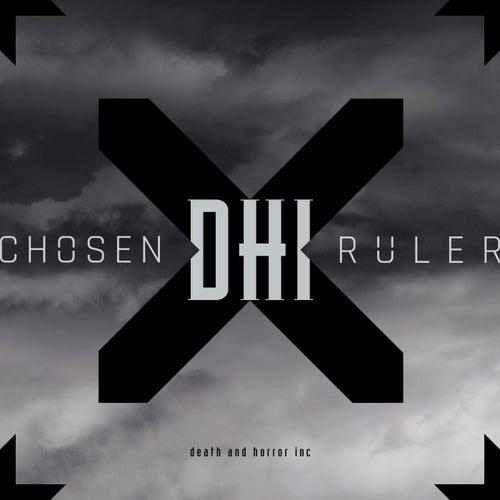 Chosen Ruler de DHI (death and horror inc)
