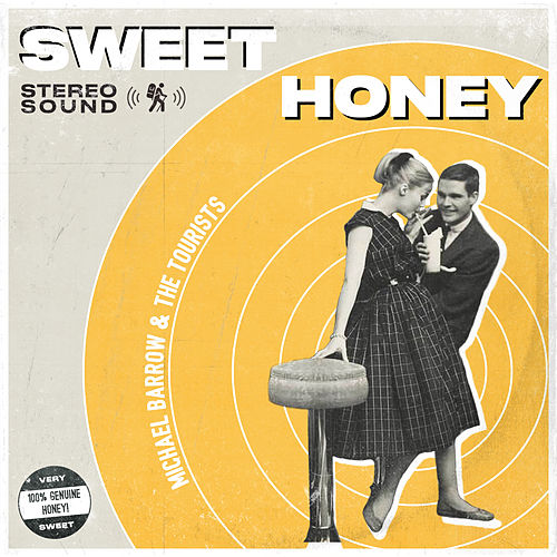 Sweet Honey by Michael Barrow and The Tourists