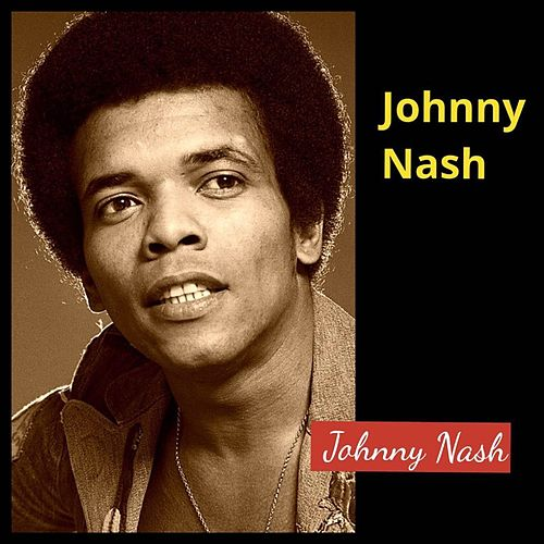 Johnny Nash de Johnny Nash