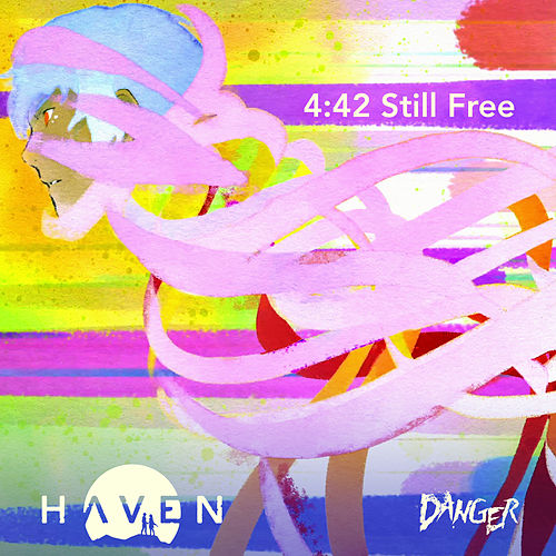 4:42 Still Free (From Haven) by Danger