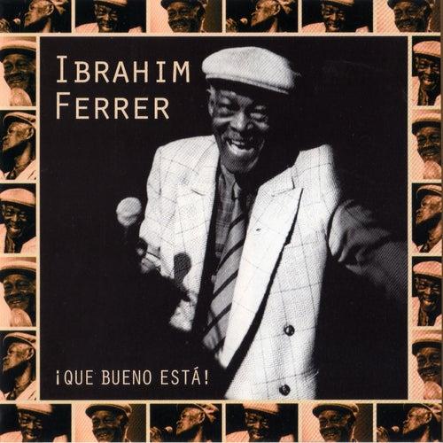 ¡Qué bueno está! de Ibrahim Ferrer