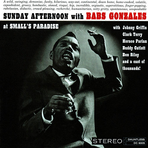 Sunday Afternoon with Babs Gonzales at Small's Paradise (Live) by Babs Gonzales