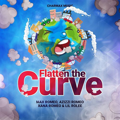 Flatten the Curve von Max Romeo