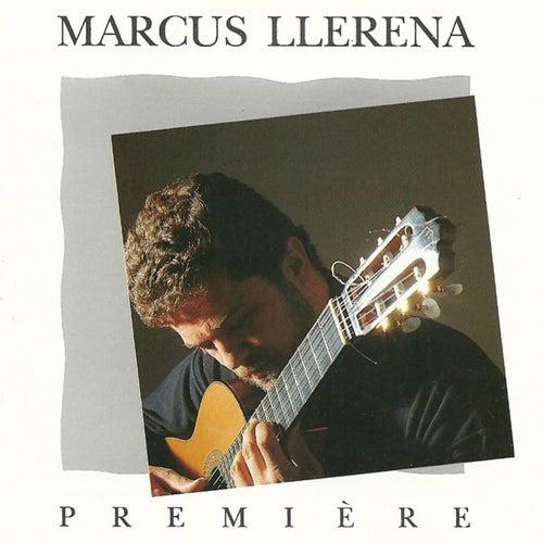 Première de Marcus Llerena