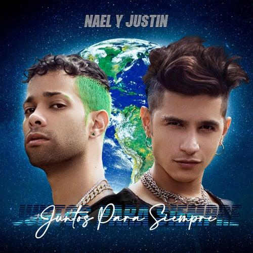 Juntos para Siempre by Nael Y Justin